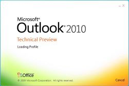 Outlook 2010 Technical Preview
